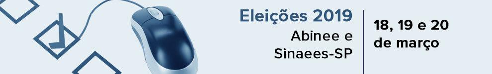 Eleições 2019 Abinee e Sinaees-SP